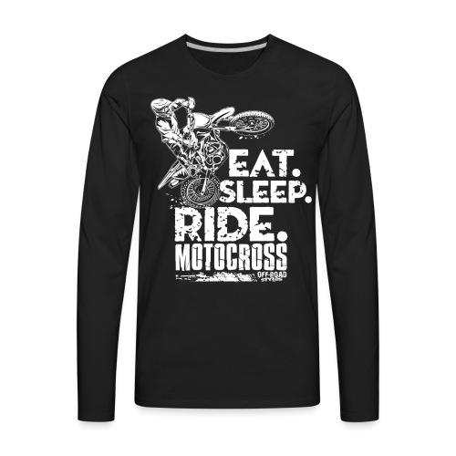 Dirt Bike Eat Sleep Ride - Men's Premium Long Sleeve T-Shirt