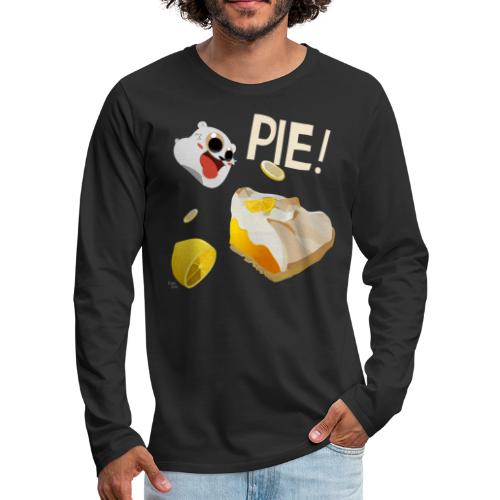 Pie! - Men's Premium Long Sleeve T-Shirt