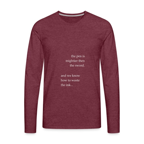 invert the pen is mightier(invert) - Men's Premium Long Sleeve T-Shirt