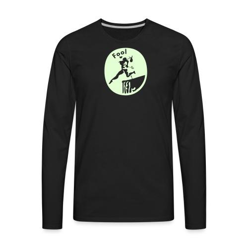 fool - Men's Premium Long Sleeve T-Shirt