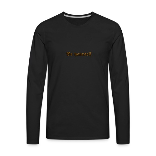 Cool Text Be yourself 261399349692711 - Men's Premium Long Sleeve T-Shirt