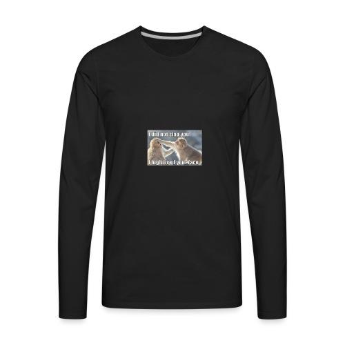 funny animal memes shirt - Men's Premium Long Sleeve T-Shirt