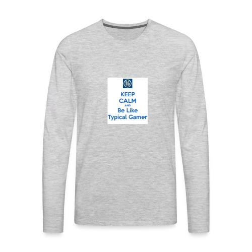 keep calm and be like typical gamer - Men's Premium Long Sleeve T-Shirt