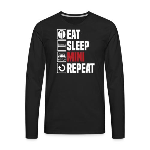 Eat Sleep Mini Funny - Men's Premium Long Sleeve T-Shirt