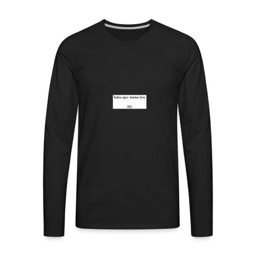 epic meme bro - Men's Premium Long Sleeve T-Shirt