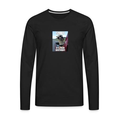it your birthday - Men's Premium Long Sleeve T-Shirt