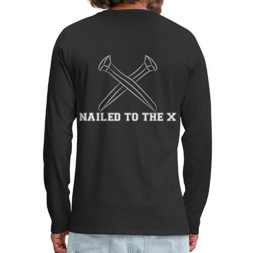 Nailed To The X Montreal SXE - Men's Premium Long Sleeve T-Shirt