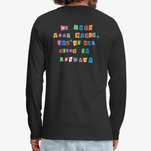 Brain ransom - Men's Premium Long Sleeve T-Shirt