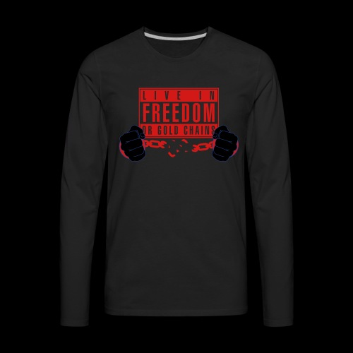 Live Free - Men's Premium Long Sleeve T-Shirt