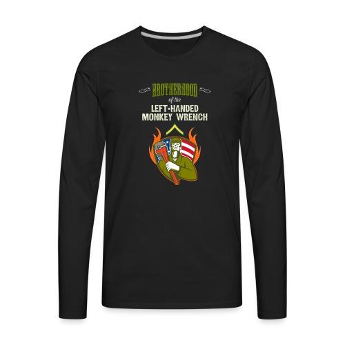 Brotherhood of the Left-Handed Monkey Wrench - Men's Premium Long Sleeve T-Shirt