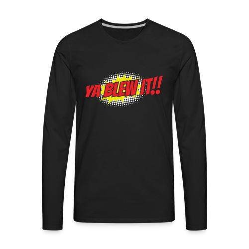 Jay and Dan Blew It T-Shirts - Men's Premium Long Sleeve T-Shirt