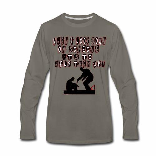 NEVER LOOK DOWN - Men's Premium Long Sleeve T-Shirt