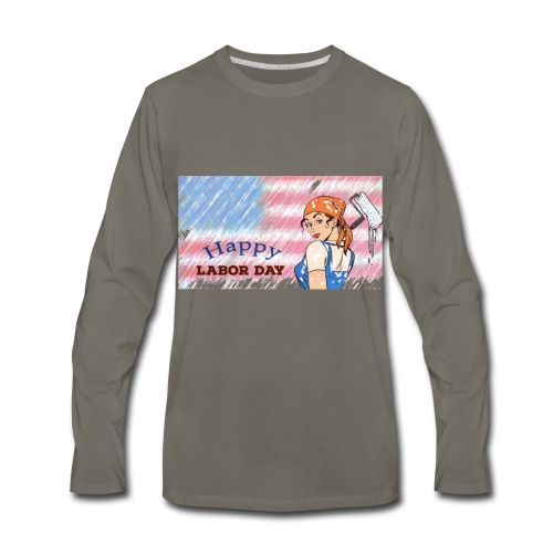 Labor Day Happy Day 2018 - Men's Premium Long Sleeve T-Shirt