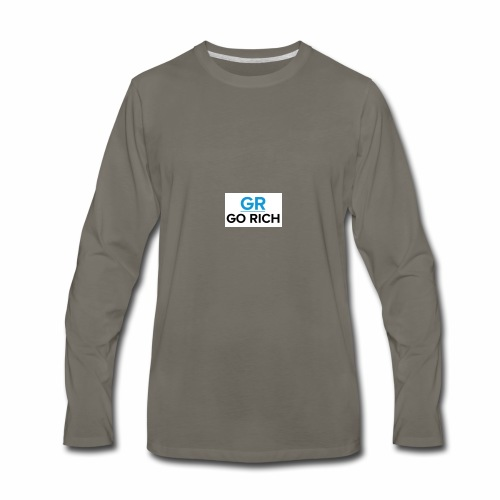 Go rich - Men's Premium Long Sleeve T-Shirt
