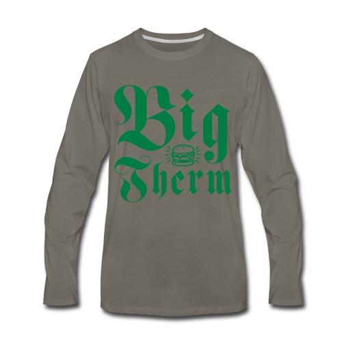Big Therm - Men's Premium Long Sleeve T-Shirt