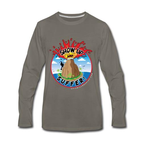 ShowUpandSuffer_Volcano_P4D_colors - Men's Premium Long Sleeve T-Shirt