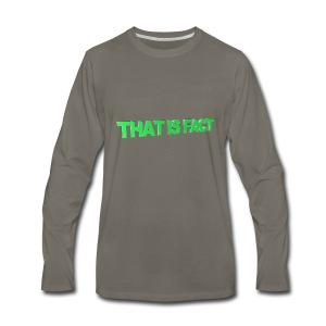 THAT IS FACT - Men's Premium Long Sleeve T-Shirt