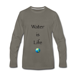 IMG 1041Water is Life - Men's Premium Long Sleeve T-Shirt