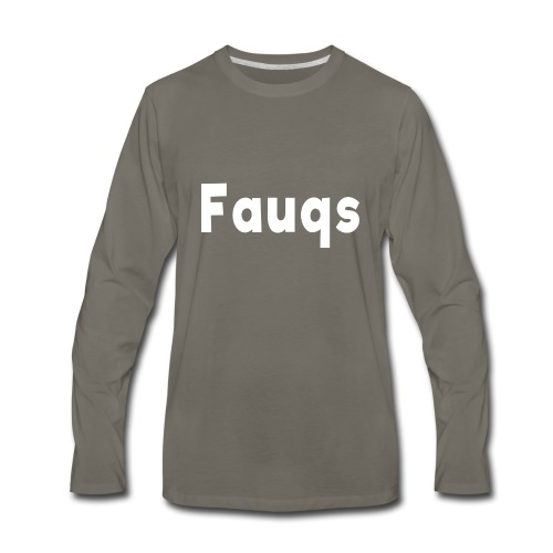 Fauqs Hoodie - Men's Premium Long Sleeve T-Shirt