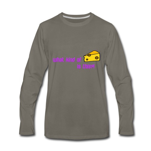 What kind of CHEESE is this? - Men's Premium Long Sleeve T-Shirt