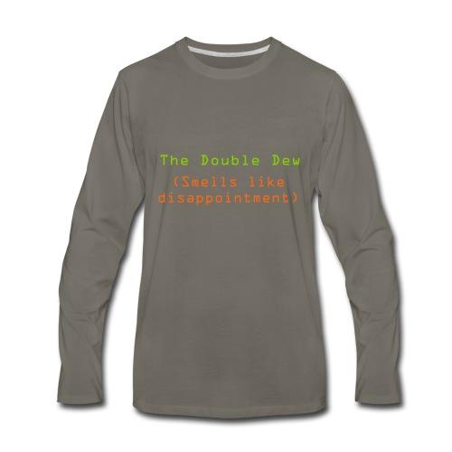 The Double Dew - Men's Premium Long Sleeve T-Shirt