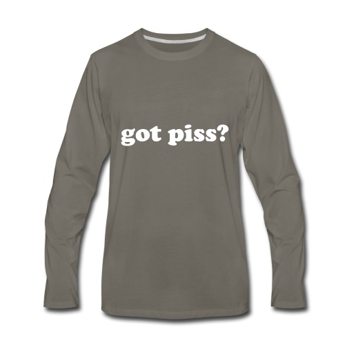 gotpiss - Men's Premium Long Sleeve T-Shirt