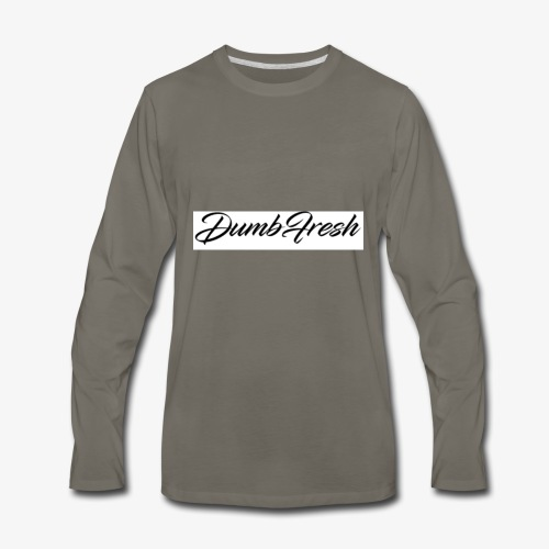 Dumb Fresh 1 - Men's Premium Long Sleeve T-Shirt