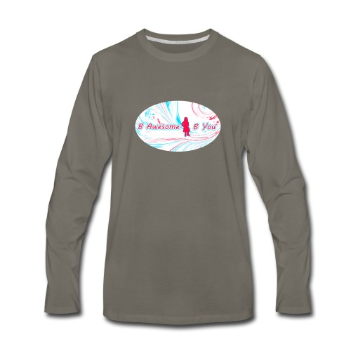 B Awesome B You - Men's Premium Long Sleeve T-Shirt