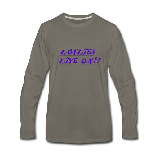 Lovlies Live On! - Men's Premium Long Sleeve T-Shirt