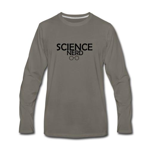 Science Nerd - Men's Premium Long Sleeve T-Shirt
