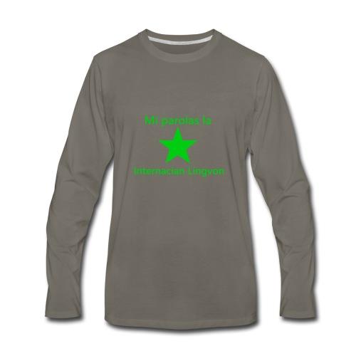 I speak the international language - Men's Premium Long Sleeve T-Shirt