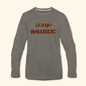 BonjoBallistic - Men's Premium Long Sleeve T-Shirt