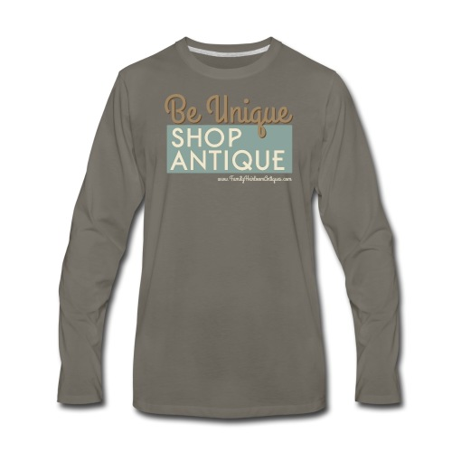 Be Unique, Shop Antique - Men's Premium Long Sleeve T-Shirt