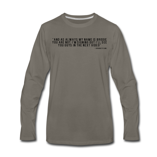 End Video Motto - Men's Premium Long Sleeve T-Shirt