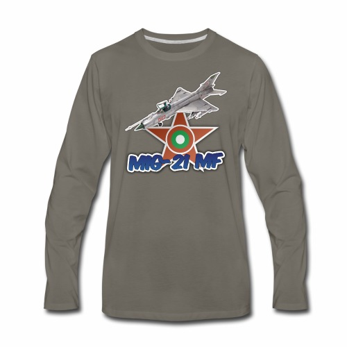 Bulgarian Air Force Mig-21 MF Jet Fighter - Men's Premium Long Sleeve T-Shirt