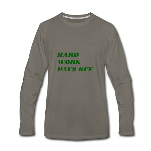 Hard work pays off 2 - Men's Premium Long Sleeve T-Shirt