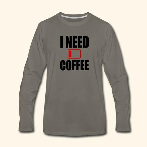 i need coffee black - Men's Premium Long Sleeve T-Shirt