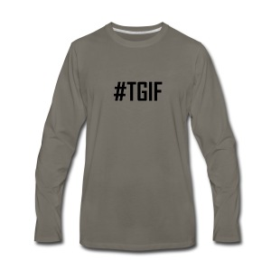 TGIF - Thank God It's Friday T-Shirts and Products - Men's Premium Long Sleeve T-Shirt