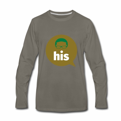 His and Hers Unit Shirt - Men's Premium Long Sleeve T-Shirt