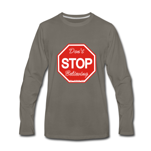 Don't stop believing - Men's Premium Long Sleeve T-Shirt