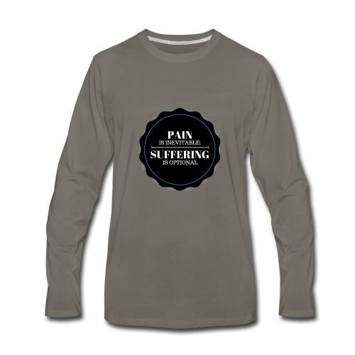 Pain is inevitable; Suffering is optional. - Men's Premium Long Sleeve T-Shirt