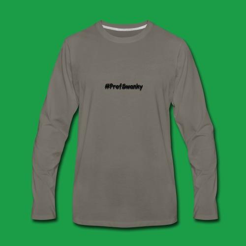 #ProfSwanky - Men's Premium Long Sleeve T-Shirt