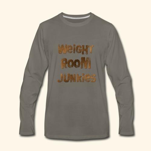 weight room junkies - Men's Premium Long Sleeve T-Shirt