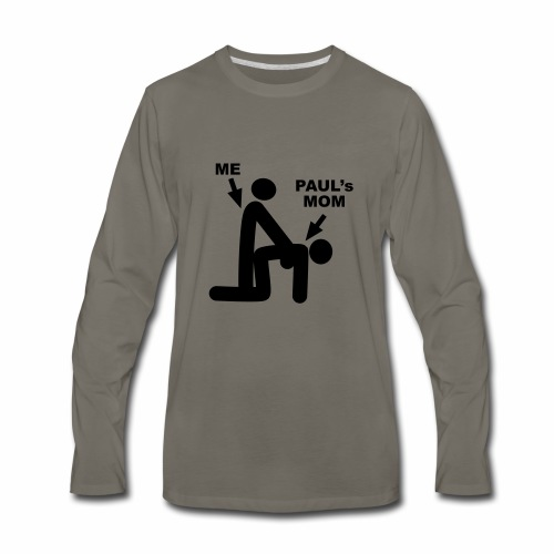 Paul's Mom - Men's Premium Long Sleeve T-Shirt