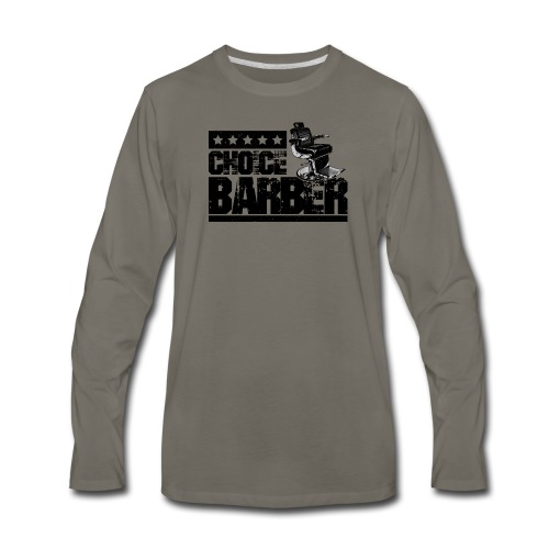 Choice Barber 5-Star Barber - Black - Men's Premium Long Sleeve T-Shirt
