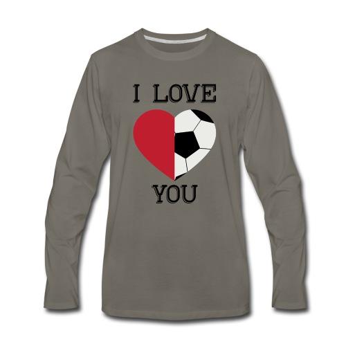 i love you soccer - Men's Premium Long Sleeve T-Shirt