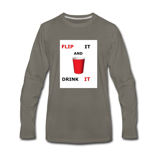Flip It And Drink It - Men's Premium Long Sleeve T-Shirt