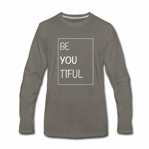 Beautiful - Men's Premium Long Sleeve T-Shirt