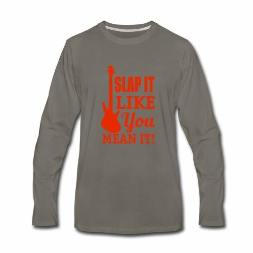 Slap it like you mean it! - red - Men's Premium Long Sleeve T-Shirt