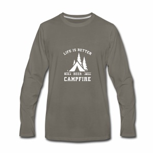 Life is Better with a Beer and a Campfire - Men's Premium Long Sleeve T-Shirt